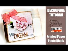 Decoupage Tutorial - DIY Photo Block with Printed Paper - YouTube