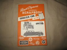 VINTAGE FLOYD CLYMER'S HISTORICAL SCRAPBOOK FOREIGN CAR MOTOR BOOK VG +