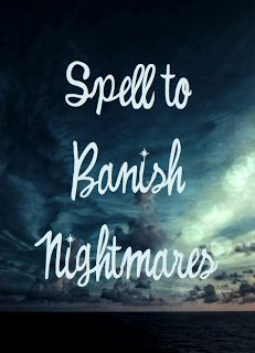 Spell to Banish Nightmares, click for spell