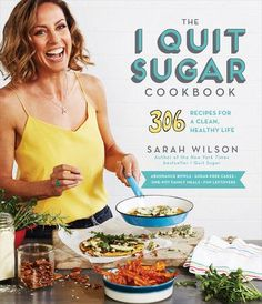 The I Quit Sugar Cookbook by Sarah Wilson eBook hacked. The I Quit Sugar Cookbook 306 Recipes for a Clean, Healthy Life by Sarah Wilson Sarah Wilson's sans sugar guarantee is more than only a method for eating. Sugar Detox Recipes, Sugar Detox Diet, Sugar Free Recipes, Healthy Recipes, Healthy Dinners, Diabetic Recipes, Healthy Foods, Blender Recipes, Weeknight Meals