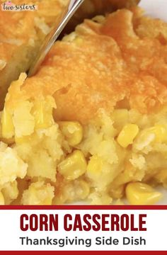 Looking for a Side Dish for Thanksgiving Dinner? This Corn Casserole Thanksgiving Side Dish is SUPER delicious and so EASY to make. Always a crowd-pleaser, you won't believe the complements you will get with this Thanksgiving Dinner side dish recipe that Thanksgiving Dinner Sides, Holiday Dinner, Thanksgiving Recipes, Holiday Recipes, Thanksgiving Appetizers, Thanksgiving Casserole, Creamed Corn Casserole Recipe, Easy Corn Casserole, Cornbread Casserole