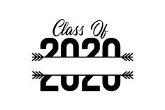 Class of 2020 (SVG Cut file) by Creative Fabrica Crafts · Creative Fabrica Graduation Logo, Graduation Images, 8th Grade Graduation, Graduation Quotes, Graduation Ideas, Senior Year Of High School, Last Day Of School, Senior Class Shirts, School Signs