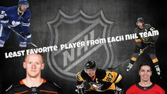 Least favorite player from each NHL team