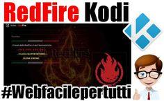(RedFire Kodi) Liste IPTV, Film , Programmi On Demand, Serie TV, Netflix e Tanto Altro Ancora LISTE IPTV, FILM , PROGRAMMI ON DEMAND, SERIE TV, NETFLIX E TANTO ALTRO ANCORA Ritorniamo a parlare di Kodi , oggi vogliamo presentarvi  RedFire Kodi un nuovo add-on tutto italiano e ricco di contenu #redfire #kodi #addon #iptv #liste