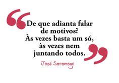 Imagem de http://mensagens.culturamix.com/blog/wp-content/gallery/saramago-frases/saramago-frases-1.gif.