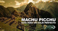 Top 10 consejos que no puedes dejar de leer antes de viajar a Perú.