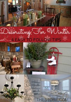 4 Inspiring Winter Decorating Tips to keep your home cozy and bright even after the holidays! http://thestore.com/blog/decorate-your-home-for-winter-not-the-holidays/
