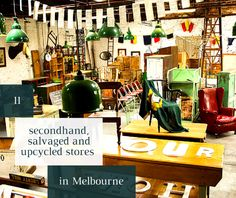 11 secondhand, salvaged and upcycled stores in Melbourne - businesses that offer quality used, recycled or upcycled goods for your home. Reuse, Upcycle, Melbourne Australia, Recycled Materials, Recycling, Fancy, How To Plan, Store, Kids