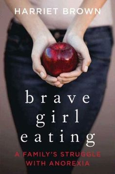 Brave Girl Eating: A Family's Struggle with Anorexia by Harriet Brown http://www.amazon.com/dp/B003V1WU4O/ref=cm_sw_r_pi_dp_hRPWwb1BKCZ2W