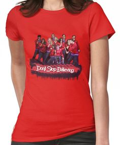 Don't Stop Believing || Glee Women's T-Shirt