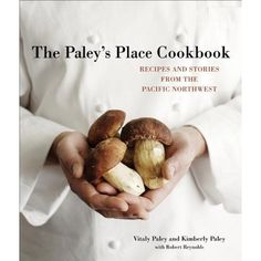 The Paley's Place Cookbook: Recipes and Stories from the Pacific Northwest *** Read more reviews of the product by visiting the link on the image.
