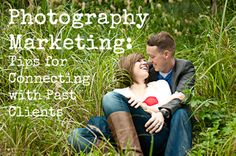 Photography Marketing: 5 Tips for Connecting with Past Clients