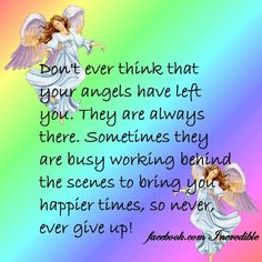 Don't ever think your Angels have left you. Lion Pictures, Angel Pictures, Angel Quotes, Bible Quotes, Inspiring Quotes About Life, Inspirational Quotes, Motivational, Cute Quotes, Funny Quotes