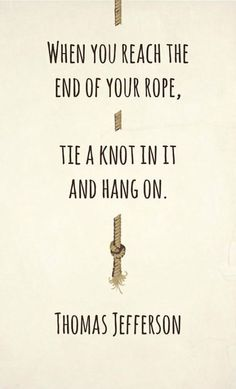 Tie another knot and keep hanging on. #hope #quotes #chronic #pain #illness #chronically_ill #health