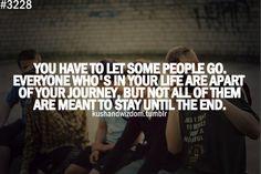 You have to let some people go.   www.facebook.com/Yoostage4u   #inspiration