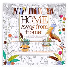 Home Away From Adult Coloring Book