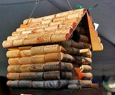 Birdhouse of wine corks~~ahhhh ha this is what I shall do with all my wine corks!!! Lol
