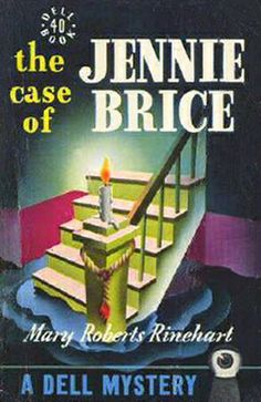 The Case of Jennie Brice by Marie Roberts Rhinehart. A classic golden age detective story, free epub, Kindle, or PDF format (public domain book). Crime Fiction, Pulp Fiction, Fiction Novels, Public Domain Books, American Crime, Vintage Book Covers, Book Jacket, Book Making, Paperback Books