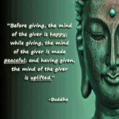 Buddha, a perfect invitation to give generously and often . ☺️
