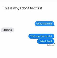 {pinterest❥ - xoslump} Very Funny Texts, Funny Texts Jokes, Text Jokes, Cute Texts, Crazy Funny Memes, Really Funny Memes, Stupid Funny Memes, Funny Relatable Memes, Funny Quotes