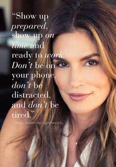 When Cindy Crawford gives you career advice, you take it.