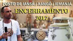Ponto de Iansã/Xangô/Iemanjá  - ENCERRAMENTO 2017 - Sandro Luiz Umbanda