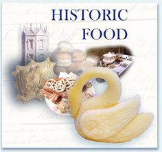 Historicfood.com, the website of Ivan Day, a scholar and professional cook who has researched British and European culinary history - so interesting!