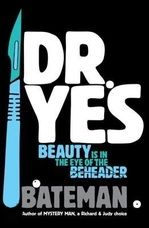 3€ Dr. Yes, Beauty is in the eye of the beheader - over een serial killer