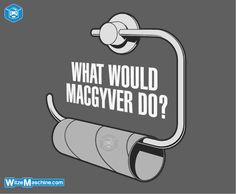 Lustige MacGyver Witze - Tricks - Klopapier - Klowitze