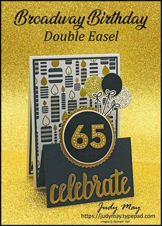 Broadway Birthday Double Easel Fancy Fold - Judy May, Just Judy Designs, Melbourne 40th Birthday Cards, Masculine Birthday Cards, Handmade Birthday Cards, Cards For Men Handmade, Birthday Numbers, Diy Birthday, Stampin Up, Fun Fold Cards, Folded Cards