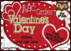 ABC Order Valentine's Activities with Dolch Sight Words.  This is a fun interactive product for students who are learning to put words in ABC order. Included are eight different fun activities for students to complete either independently, whole group or as a center activity. Students can practice their alphabetical order skills while learning their sight words. The words in this flipchart are all the words from the Dolch Second Grade Sight Vocabulary List. $