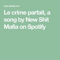 Le crime parfait, a song by New Shit Mafia on Spotify Mafia, Parfait, Crime, Songs, News, Crime Comics, Song Books, Fracture Mechanics