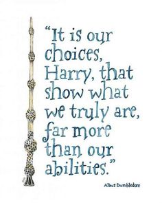 "Harry Potter LARGE Harry Potter Quote - Sizes and up! Print from Watercolor Painting, ""Choices"", Harry Potter, Albus Dumbledore Quote, JK Rowling Quotes Wolf, Hp Quotes, Book Quotes, Inspirational Quotes, Quotes About Family, Quotes About Reading, Quotes From Books, Fandom Quotes, Motivational Quotes"