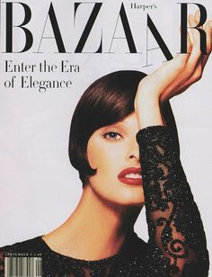 One Moment in Time - Harper's Bazaar Mag enters the Era of Supreme Elegance, and Canadian Iconic Super Linda Evangelista is a part of it! Who else?!