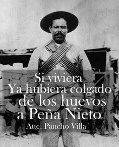 A little harsh but probably true.  Pancho Villa