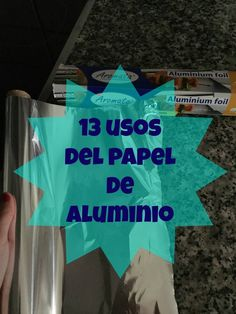 Todas tenemos en la cocina papel de aluminio pero reducimos su uso a tapar alimentos antes de meterlos al frigo o a envolver el bocadillo, pero podemos darle mu