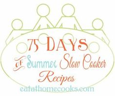 All 75 Days of recipes are added to this post. 75 recipes for the slow cooker, perfect for summer. No soups, no stews. #slowcookerrecipes