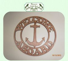 Welcome Aboard / Nautical Wood Cut Out  Laser by nanaslittlenest, $6.75