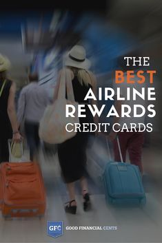 If you travel often and spend a lot of money on airfare, the best airline credit cards can help take the sting out of your travel budget. By signing up for the right cards, you can earn airline miles for free travel plus perks that make your travel experience a lot more fun. | Good Financial Cents