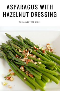 asparagus with hazelnut dressing Egg Free Recipes, Veggie Recipes, Healthy Dinner Recipes, Hazelnut Recipes, Healthy Food Options, Asparagus Recipe, Spring Recipes, Vegetable Side Dishes, Lunches And Dinners