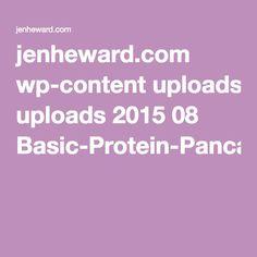 jenheward.com wp-content uploads 2015 08 Basic-Protein-Pancakes.pdf
