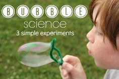Bubble Science- 3 Simple Experiments for Kids