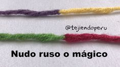Nudo ruso o mágico para unir hebras al cambiar de ovillo o de colore de lana :O Crochet Diy, Crochet Crafts, Joining Yarn Crochet, Loom Knitting, Knitting Stitches, Knitting Patterns, Crochet Patterns, Knitting Projects, Crochet Projects