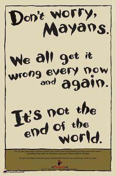 Nando's | Not the end of the world | Mayans | Apocalypse | Print | Advert | Satire | South Africa