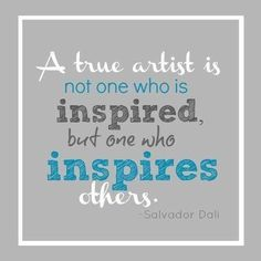 """Salvador Dali — """"... one who inspires others."""""""