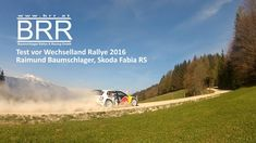 Video Test Wechselland Rallye 2016 Raimund Baumschlager + Kunden mit BRR-Team  #video #rally #motorsport #baumschlager #skodafabiar5 Vw Polo R Wrc, Skoda Fabia, Rally, Videos, Motorsport, Country Roads, Autos, Vehicles