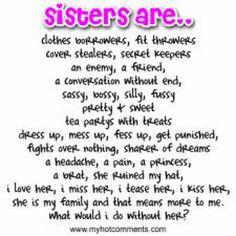 Top 20 Best Sister Quotes – Quotes Words Sayings Sister Quotes Images, Good Sister Quotes, Love My Sister, Bff Quotes, Family Quotes, Cute Quotes, Friendship Quotes, Funny Quotes, Sister Sister