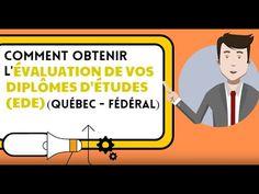 Comment obtenir l'évaluation de vos diplômes d'études EDE pour travailler au Canada Québec et Fédéra - YouTube