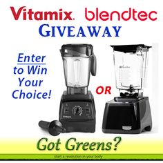 Enter the Got Greens Blender Giveaway! Win your choice of a Vitamix or Blendtec.
