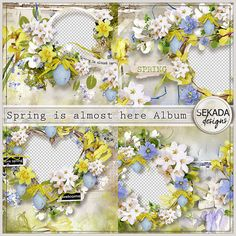 Spring is almost here Album :: Quickpages :: Memory Scraps